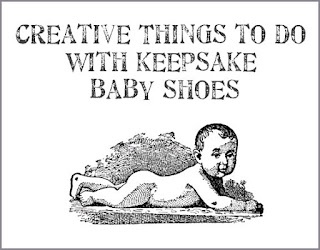 Creative-things-to-do-with-old-keepsake-baby-shoes.