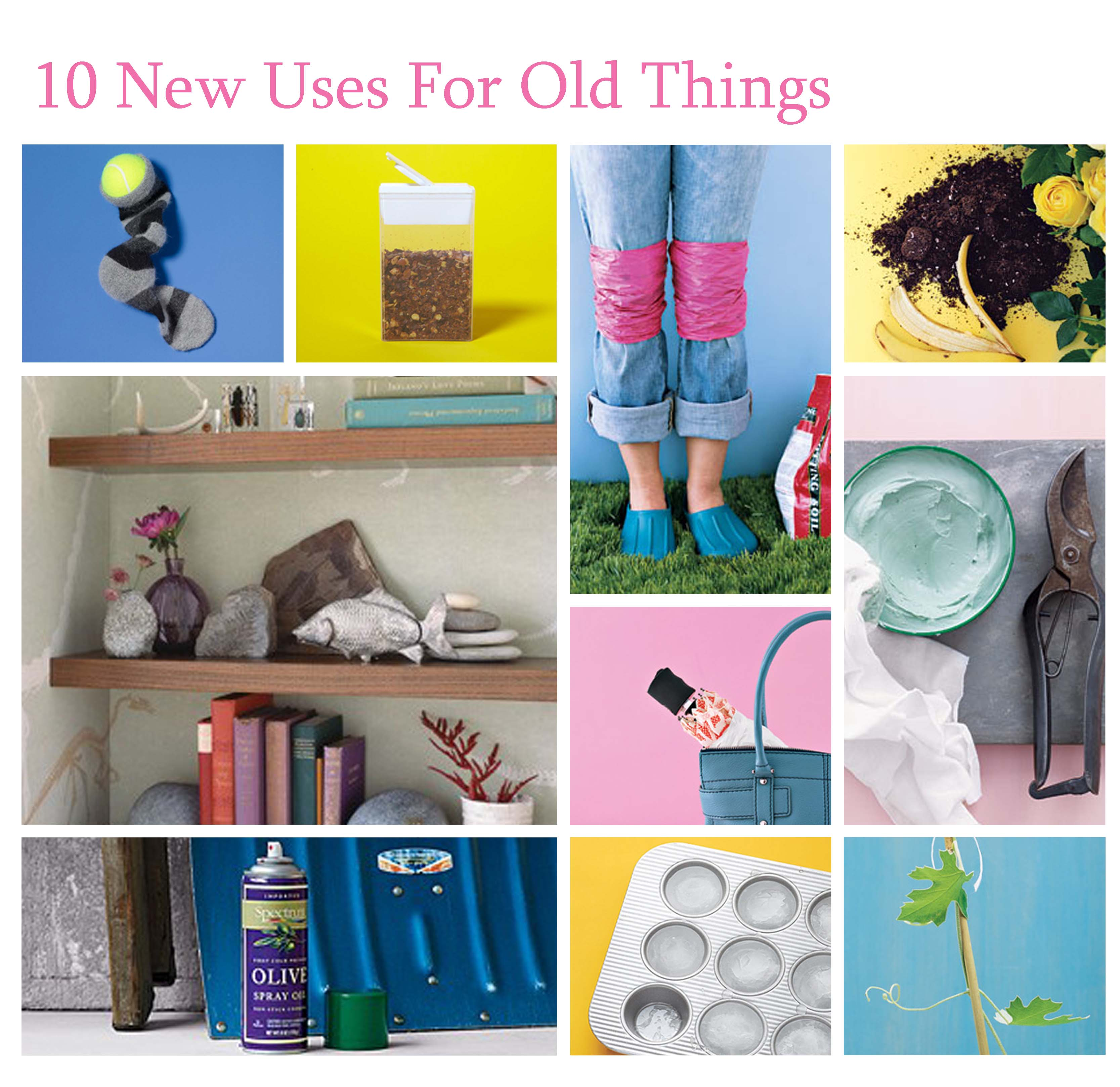 10 new uses for old things - New uses for old things ...