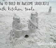 Thumb_how-to-build-an-awesome-sandcastle-with-kitchen-tools