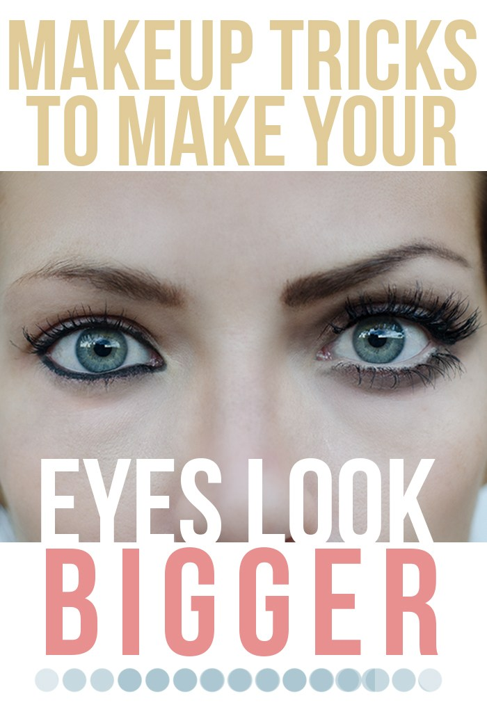 How To Make Your Eyes Look Bigger Pinlavie