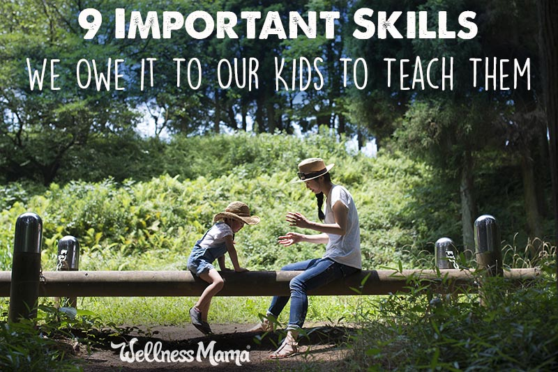 9-important-skills-we-owe-it-to-our-kids-to-teach-them